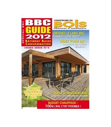 Construire en Bois Maisons d'Ambiance HS4 - BBC