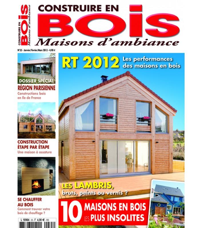 Construire en bois maisons d 39 ambiance n 035 achat magazines for Maison a construire en bois