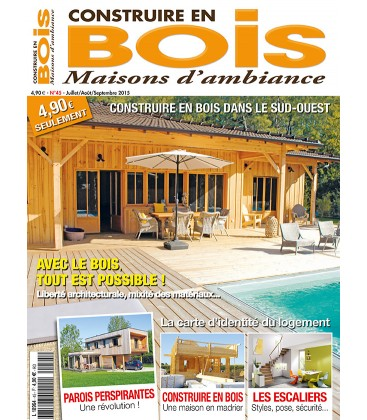 Construire en Bois Maisons d'Ambiance N°45