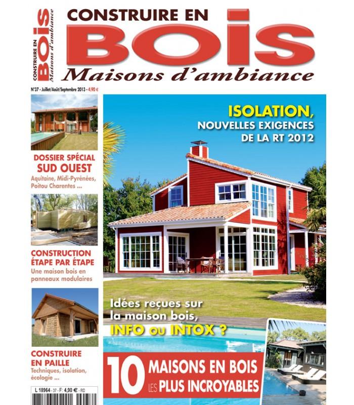 Construire en bois maisons d 39 ambiance n 037 t achat for Maison a construire 37