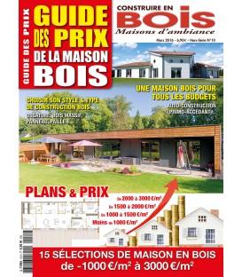 Construire en Bois Maisons d'Ambiance HS10-GUIDE DES PRIX (T)