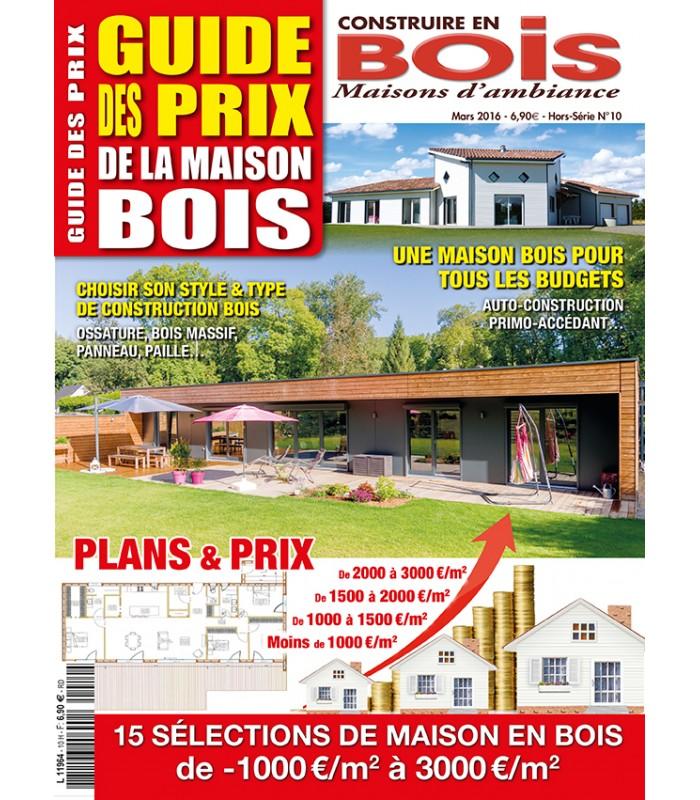 Construire en bois maisons d 39 ambiance hs10 guide des prix for Maison modulaire prix achat