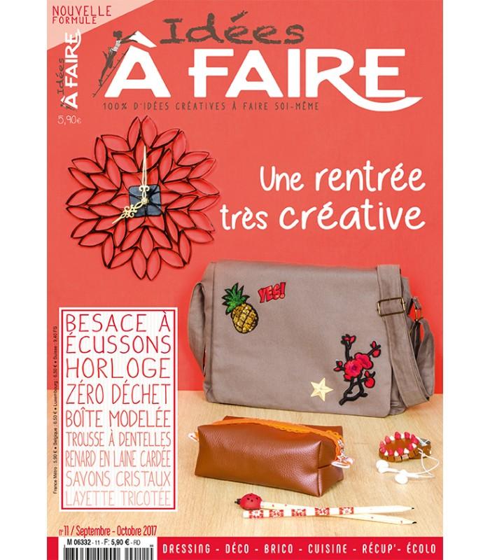 Magazine Idées à faire n°11 Spécial Rentrée Créative