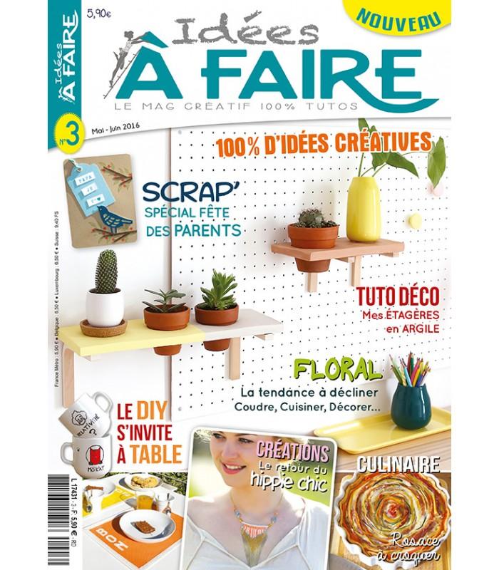 Idées à Faire N°003   Achat Magazines