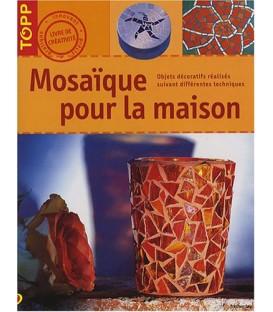Mosaiques pour la maison