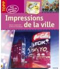Impressions de la ville