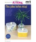 Idées à Faire N°20 - Ecolo - Boîtes de recup'