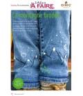 Idées a faire N°19 - Dressing - Broderie sur jean